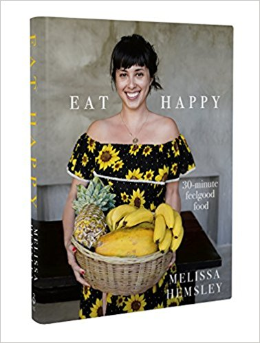Eat Happy with Melissa Hemsley