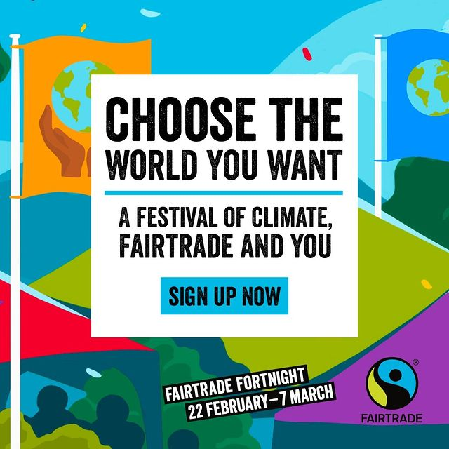 Fairtrade Fortnight 22 February to 7 March 2021
