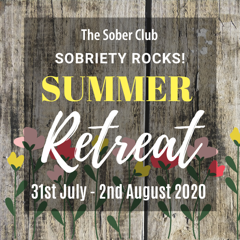 SOBRIETY ROCKS Summer Retreat!