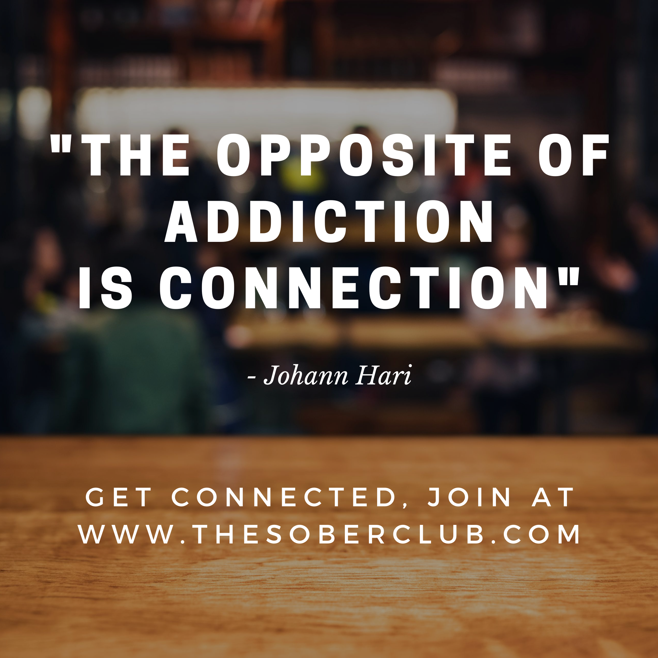 The Sober Club The opposite of addiction