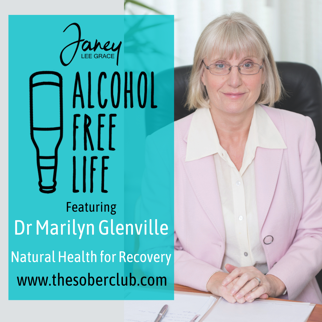 alcohol free life podcast guest marilyn