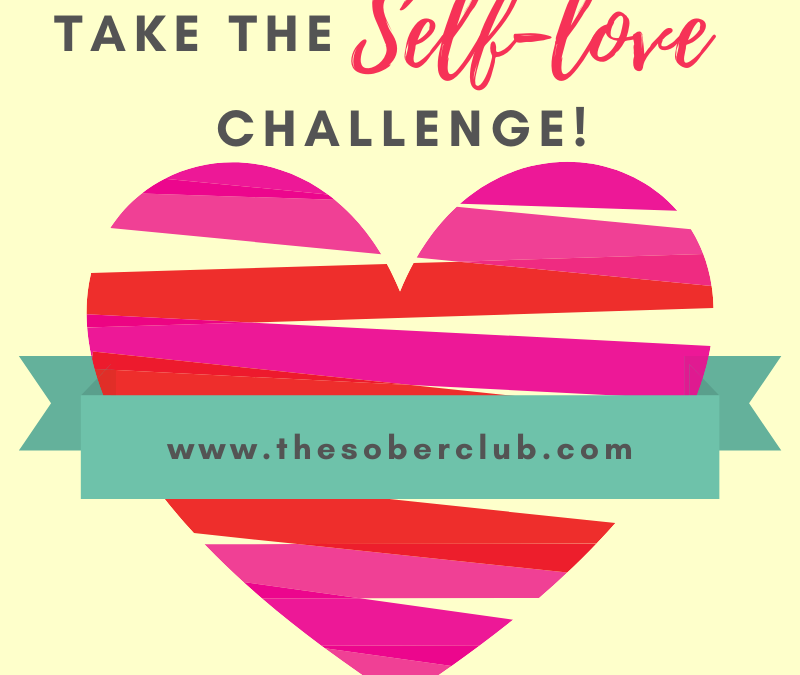 the-sober-club-take-the-self-love-challenge-800x675